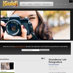 Gratis grundkurs lär dig att fotografera