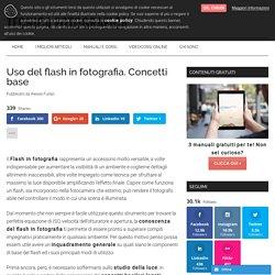 Flash in fotografia: concetti base per saperlo usare