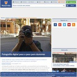 Fotografía digital paso a paso para dummies