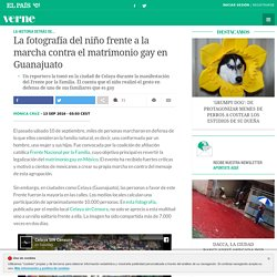 La fotografía del niño frente a la marcha contra el matrimonio gay en Guanajuato