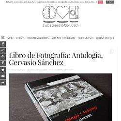 Libro de Fotografía: Antología, Gervasio Sánchez