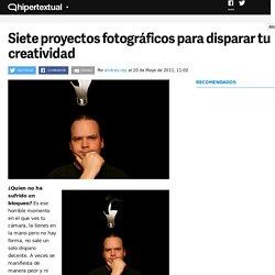 Siete proyectos fotográficos para disparar tu creatividad