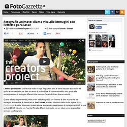 Fotografie animate: diamo vita alle immagini con l'effetto parallasse » Fotogazzetta.it