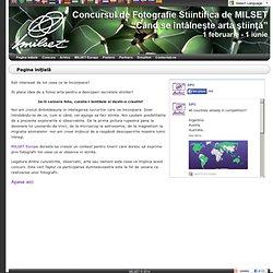 Concursul de Fotografie Stiintifica de MILSET - Pagina iniţială