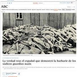 El fotógrafo de Mauthausen: La verdad tras el español que demostró la barbarie de los sádicos guardias nazis