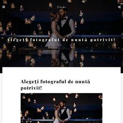 Alegerea unui fotograf de nuntă! □