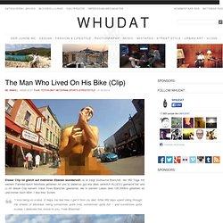 The Man Who Lived On His Bike (Clip) > Film-/ Fotokunst, Netzkram, Sports, Streetstyle > biking, clip, france, fun, montreal