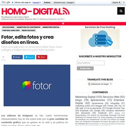 Fotor, edita fotos y crea diseños en línea. ~ Homo - Digital