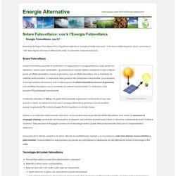 cos'è Energia Fotovoltaica