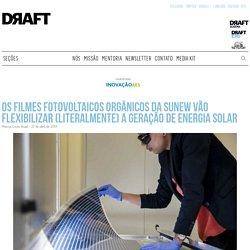 Os filmes fotovoltaicos orgânicos da Sunew vão flexibilizar (literalmente) a geração de energia solar