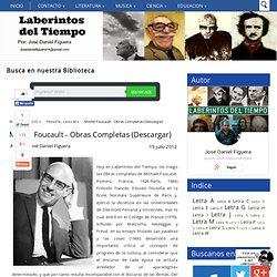 Michel Foucault - Obras Completas (Descargar)
