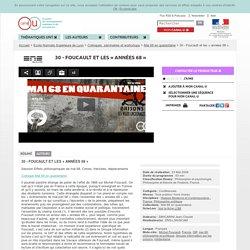 30 - Foucault et les « années 68 » - Ecole Normale Supérieure de Lyon