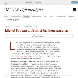 Michel Foucault, l'Etat et les bons pauvres, par Pierre Rimbert