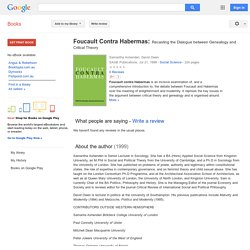 Foucault Contra Habermas: Recasting the Dialogue between Genealogy and ... - Google Books