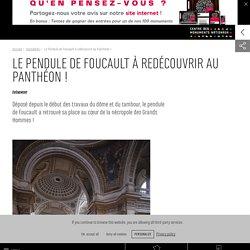 Le Pendule de Foucault à redécouvrir au Panthéon !