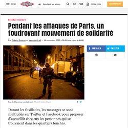 Pendant les attaques de Paris, un foudroyant mouvement de solidarité