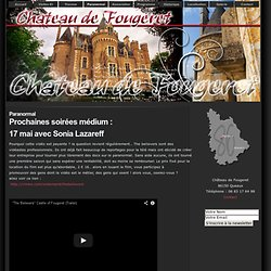 Château de Fougeret – Queaux, Vienne (86) - Site Officiel » Paranormal