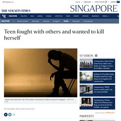 Teen fought with others and wanted to kill herself, Health News