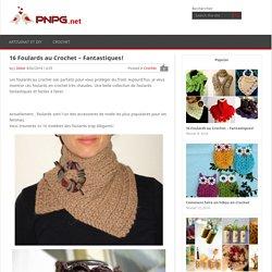 16 Foulards au Crochet – Fantastiques!