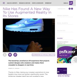 Nike Has Found A New Way To Use Augmented Reality In Its Stores