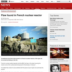 Flaw found in French nuclear reactor