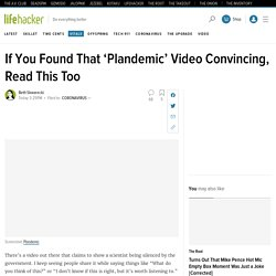 If You Found That 'Plandemic' Video Convincing, Read This Too