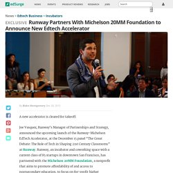 Runway Partners With Michelson 20MM Foundation to Announce New Edtech Accelerator