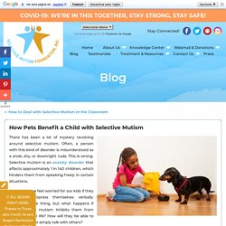 How Pets Benefit a Child with Selective Mutism