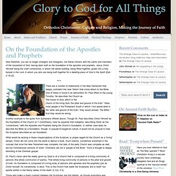 On the Foundation of the Apostles and Prophets | Glory to God for All Things