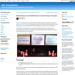 P2P Foundation »Blog Archive» Michel Bauwens sur le projet de transition FLOK Société en Equateur