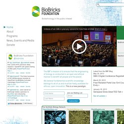 BioBricks Foundation | Biotechnology in the Public Interest