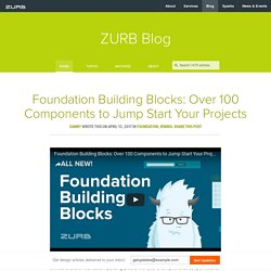 Foundation Building Blocks: Over 100 Components to Jump Start Your Projects