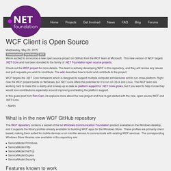 .NET Foundation - WCF Client is Open Source