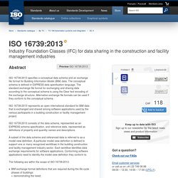 ISO 16739:2013 - Industry Foundation Classes (IFC) for data sharing in the construction and facility management industries