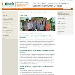 The Dr. John T. Macdonald Foundation Department of Human Genetics at Miller School of Medicine