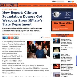 New Report: Clinton Foundation Donors Got Weapons From Hillary's State Department