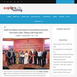 """SLRE Foundation and Explore Outing Received Letter from Govt under """"Adopt a Heritage Site"""" – Exploreouting"""