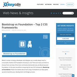 Bootstrap vs Foundation - Top 2 CSS Frameworks