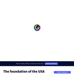 The foundation of the USA by claire.mourterot on Genially