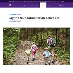 Lay the foundation for an active life