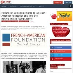 Hollande et Sarkozy membres de la French American Foundation et la liste des participants au Young Leaders