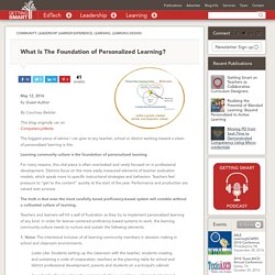 What Is The Foundation of Personalized Learning?