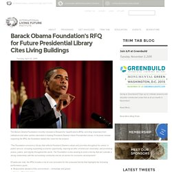 Barack Obama Foundation's RFQ for Future Presidential Library Cites Living Buildings