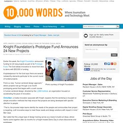 Knight Foundation's Prototype Fund Announces 24 New Projects