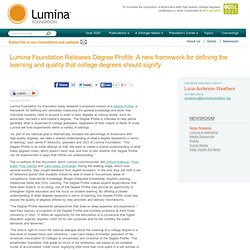 Lumina Foundation Releases Degree Profile: A new framework for defining the learning and quality that college degrees should signify