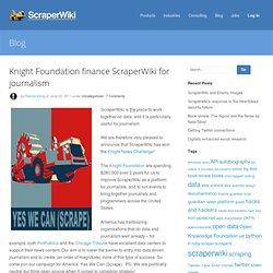 Knight Foundation finance ScraperWiki for journalism