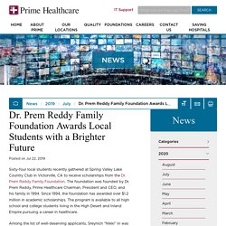 Dr. Prem Reddy Family Foundation Awards Local Students with a Brighter Future