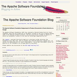 The Apache Software Foundation Subpoenaed to Produce Documents in Oracle America vs. Google : The Apache Software Foundation Blog