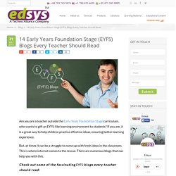 14 Early Years Foundation Stage (EYFS) Blogs Every Teacher Should Read