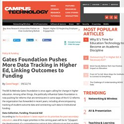 Gates Foundation Pushes More Data Tracking in Higher Ed, Linking Outcomes to Funding